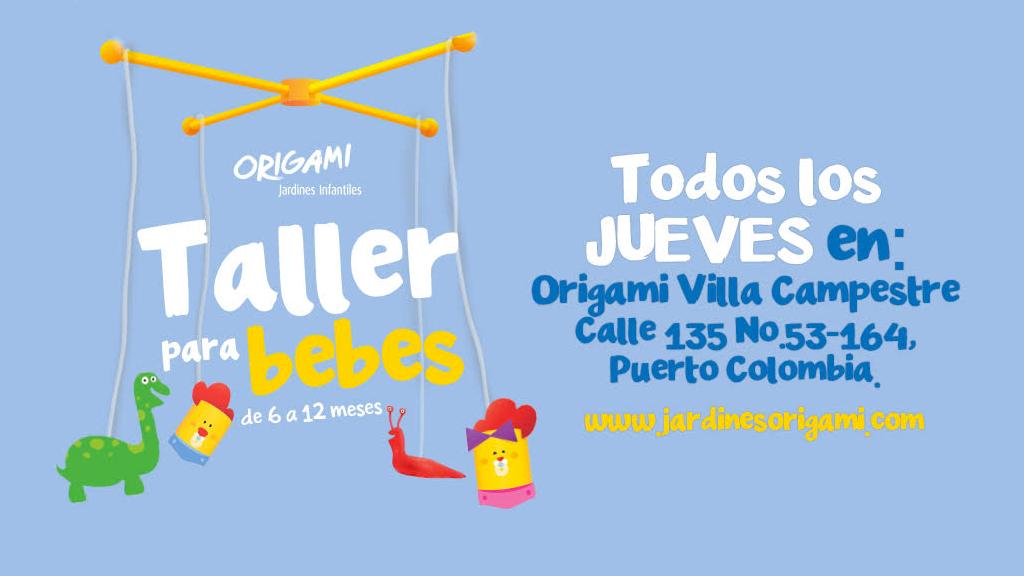 Taller para bebés todos los jueves Origami Barranquilla