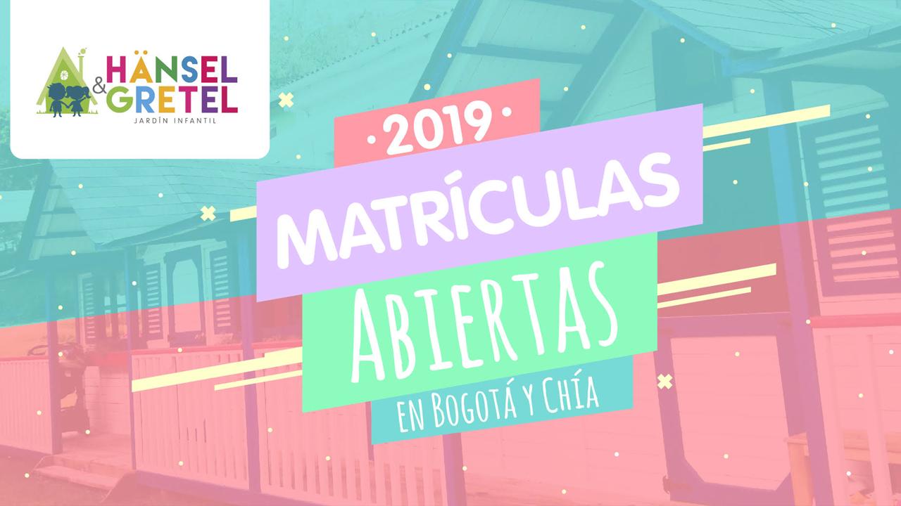 Matrículas Abiertas para este 2019 en Hansel & Gretel