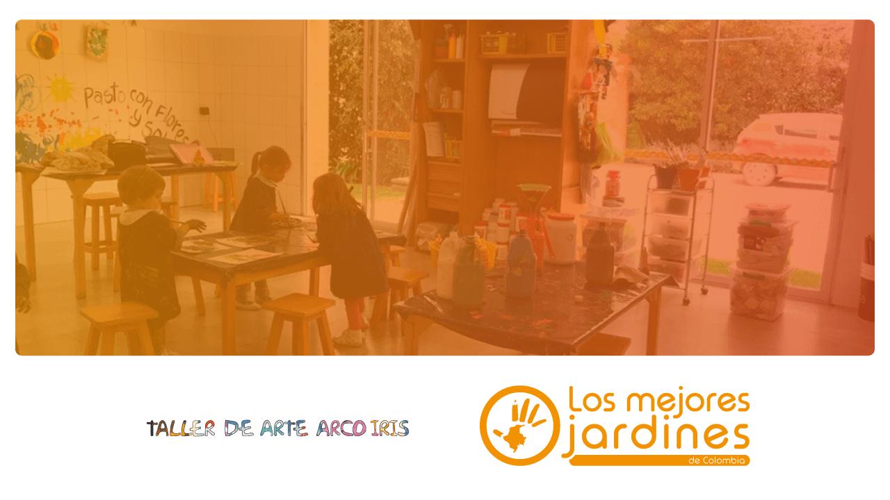 Bienvenidos a la comunidad de #LosMejoresJardines Taller de Arte Arcoiris Bogotá y Chía