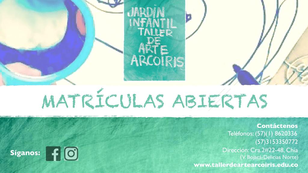 En el Jardín Infantil Taller de Arte Arco Iris Chía están en matrículas abiertas ¡TODO EL AÑO!