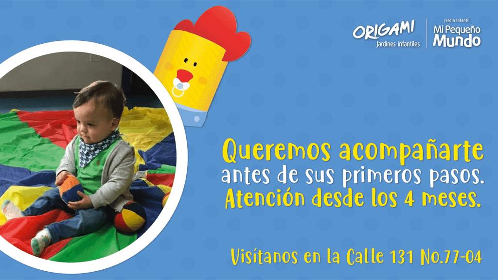 Queremos acompañarte antes de sus primeros pasos - Mi Pequeño Mundo Jardín Infantil Origami (Bogotá)