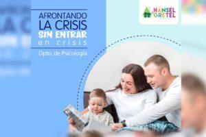 Afrontando la crisis sin entrar en crisis
