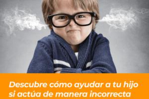 Comportamiento de mi hijo malas acciones (2)